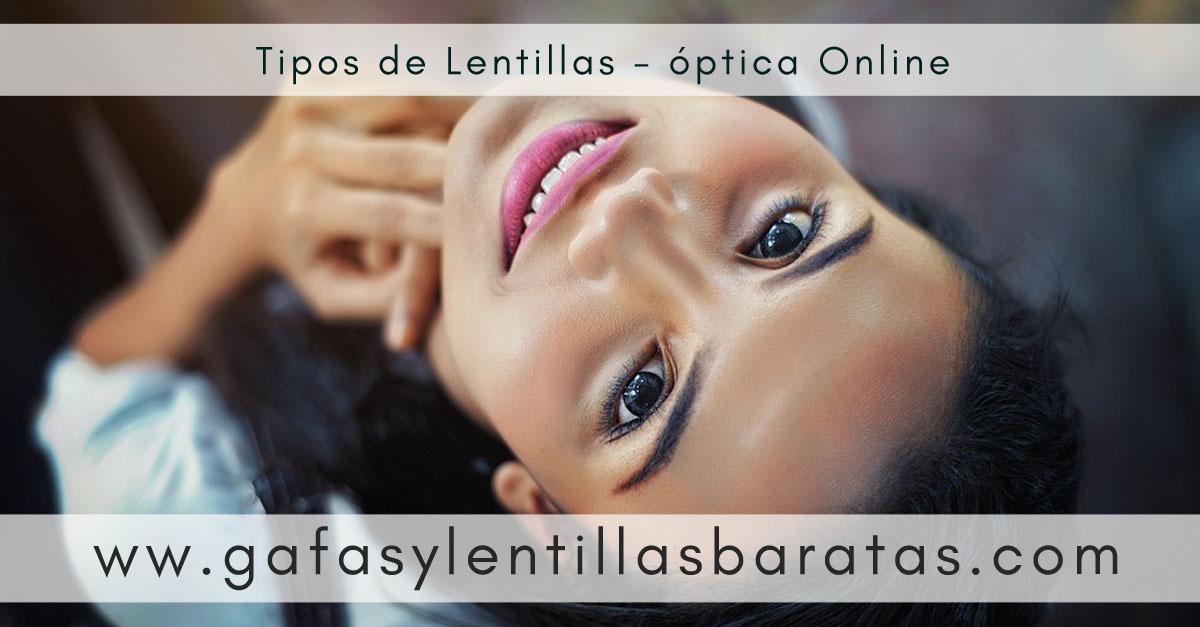 Tipos de Lentillas. Lentillas Baratas óptica online.